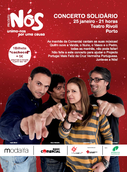 Concerto Solidário Rádio Comercial - Projecto Nós